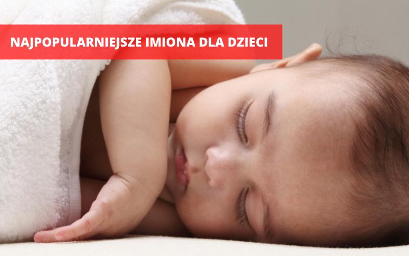 Ząbkowice Śląskie: Jakie są najpopularniejsze imiona dla dzieci? [TOP 10] - Zdjęcie główne