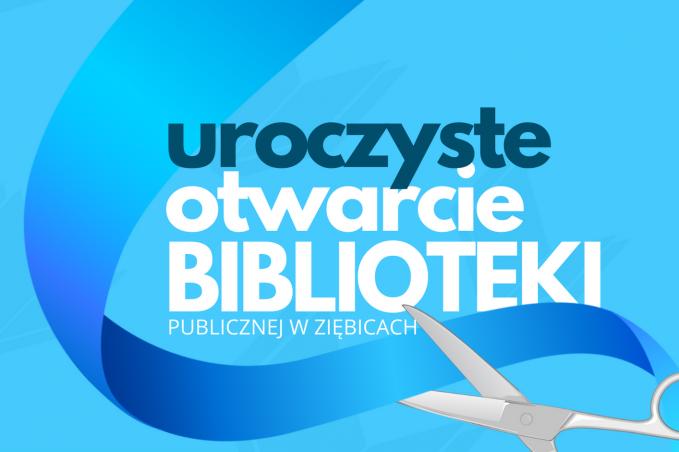 Gmina Ziębice: Otwarcie biblioteki - gościem wydarzenia Andrzej Grabowski - Zdjęcie główne
